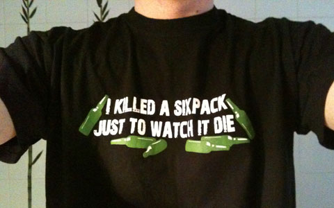 Killed a sixpack T-Shirt